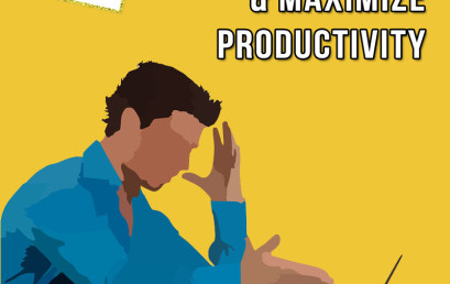Top 5 Ways To Focus and Maximize Productivity