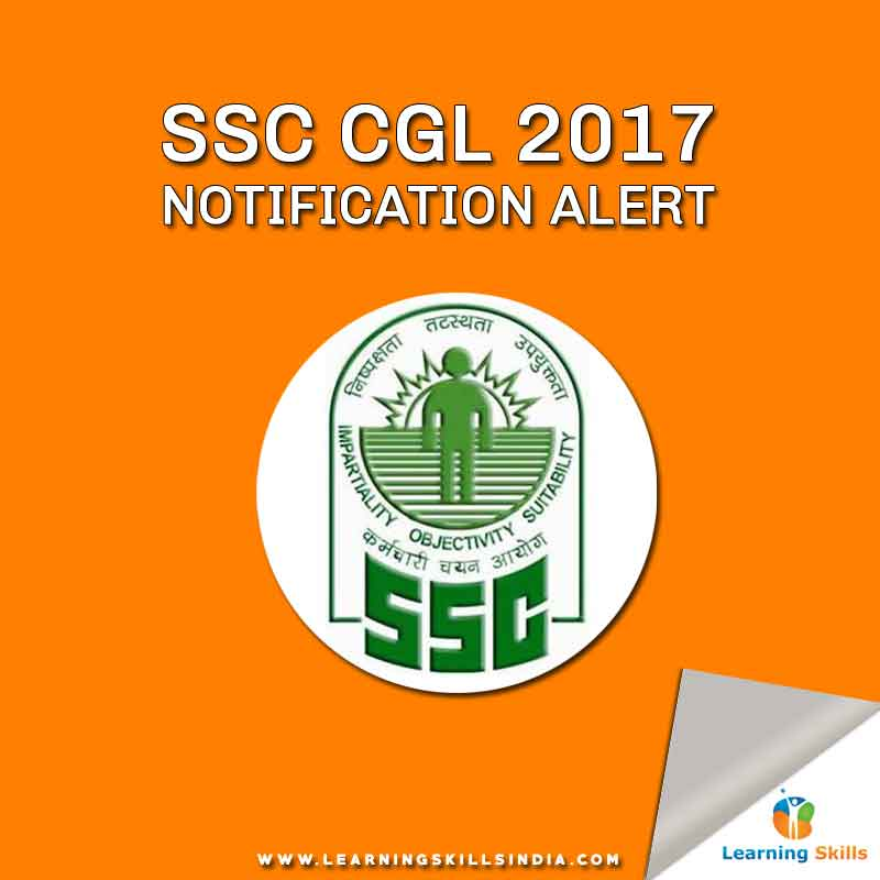 SSC CGL 2017 Notification – Application Start Date 11th March 2017