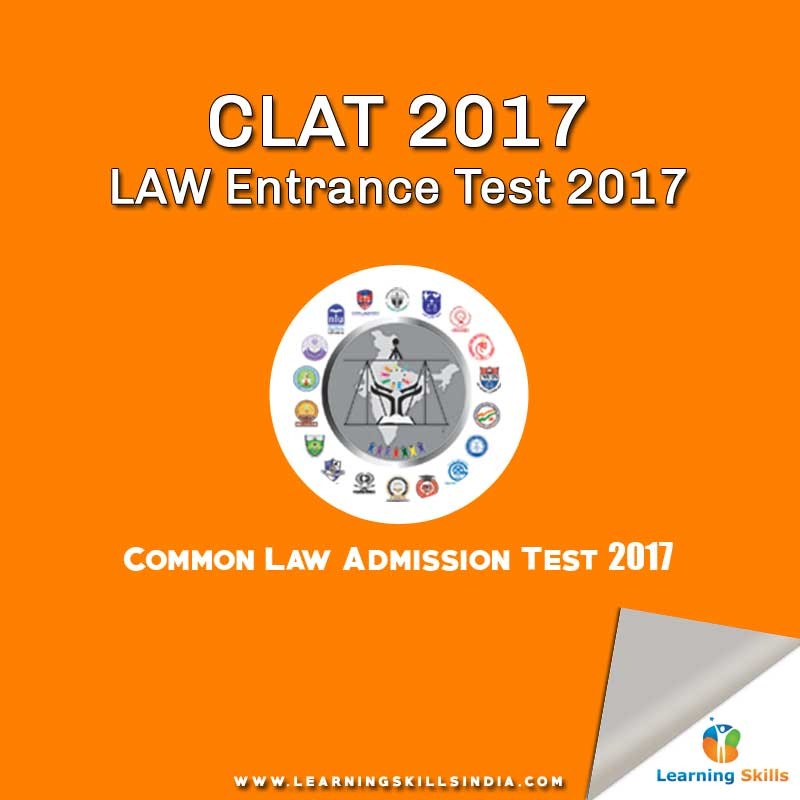 CLAT 2017 – CLAT Eligibility Criteria – CLAT Syllabus – How to Apply for CLAT?