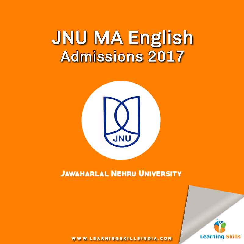 JNU MA English Admissions 2017 – MA English Entrance Notification