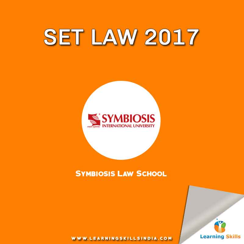 SET Law 2017 – Symbiosis Law School – Last Date 17th May 2017