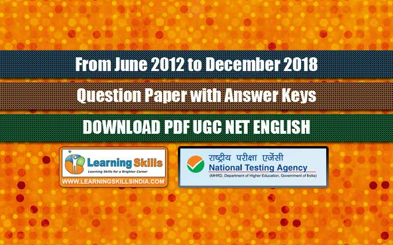 June 2012 to December 2018 - UGC NET English Previous Year Question