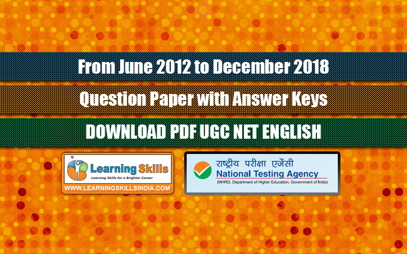 June 2012 to December 2018 - UGC NET English Previous Year