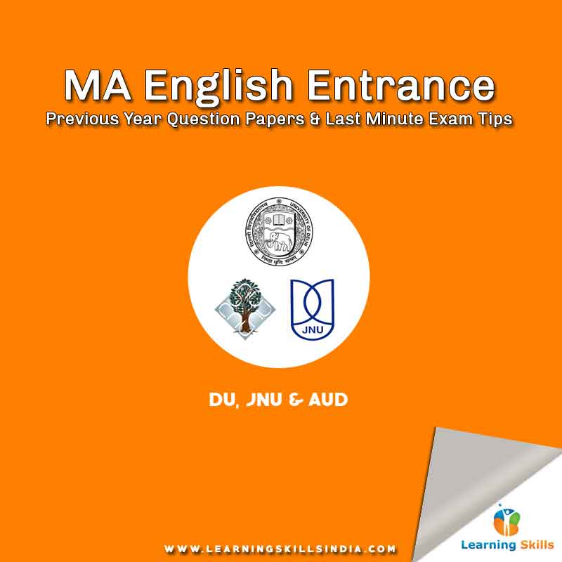 MA English Entrance Previous Year Question Papers – Delhi University, JNU and Ambedkar University