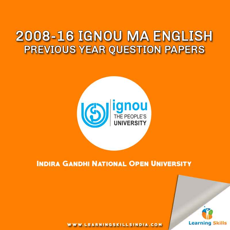 IGNOU MA English Previous Years Question Papers from 2008 to 2016