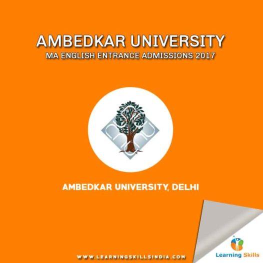 Ambedkar University MA English Entrance Admissions 2017 Notification – Eligibility, Syllabus & More