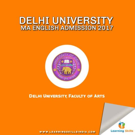 DU MA English Admission Notification 2017 – Syllabus, Important Dates, Eligibility Criteria & Question Paper