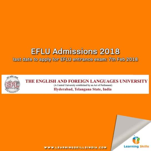 EFLU Entrance Exam 2018 Notification – Important Dates, Eligibility, and Application Process