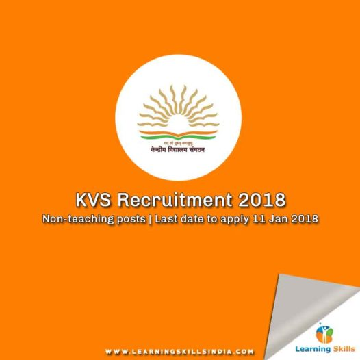 KVS Recruitment 2018 Notification – Non-Teaching Staff Posts at Kendriya Vidyalaya Sangathan