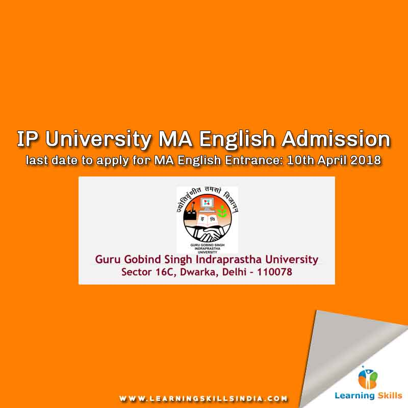 IP University MA English Admission 2018 Notification – Last Date 10th April 2018 (CET Code 113)