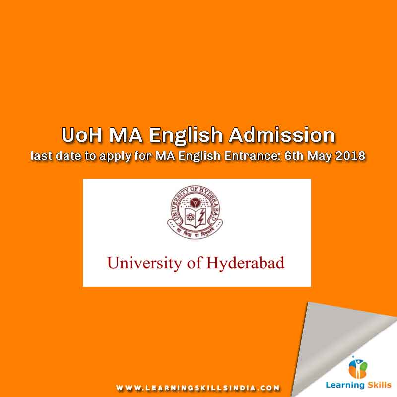Hyderabad Central University MA English Entrance Syllabus, Admission, Important Dates and More