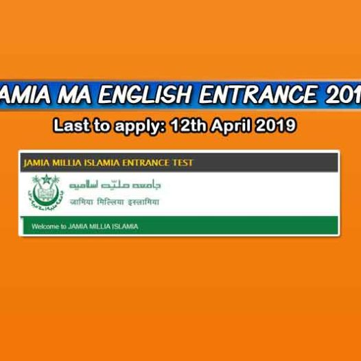 Jamia MA English Entrance 2019 – Important Dates, Eligibility, Syllabus & More