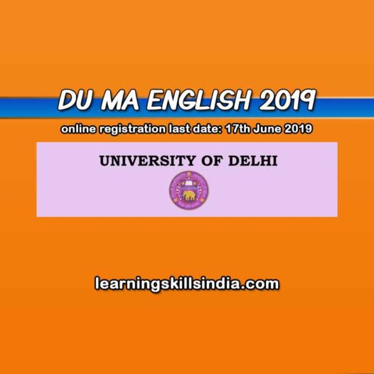 DU MA English Entrance 2019 – Dates, Eligibility, Syllabus & More