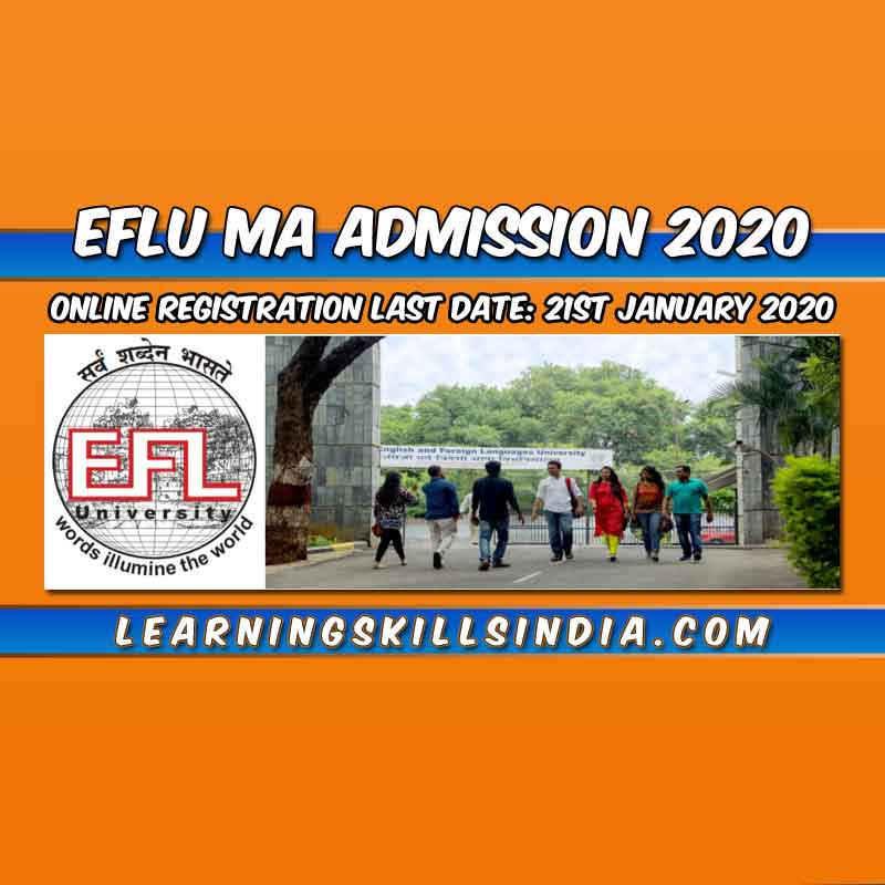 EFLU MA English Entrance 2020 – Important Dates, Eligibility, & More Info