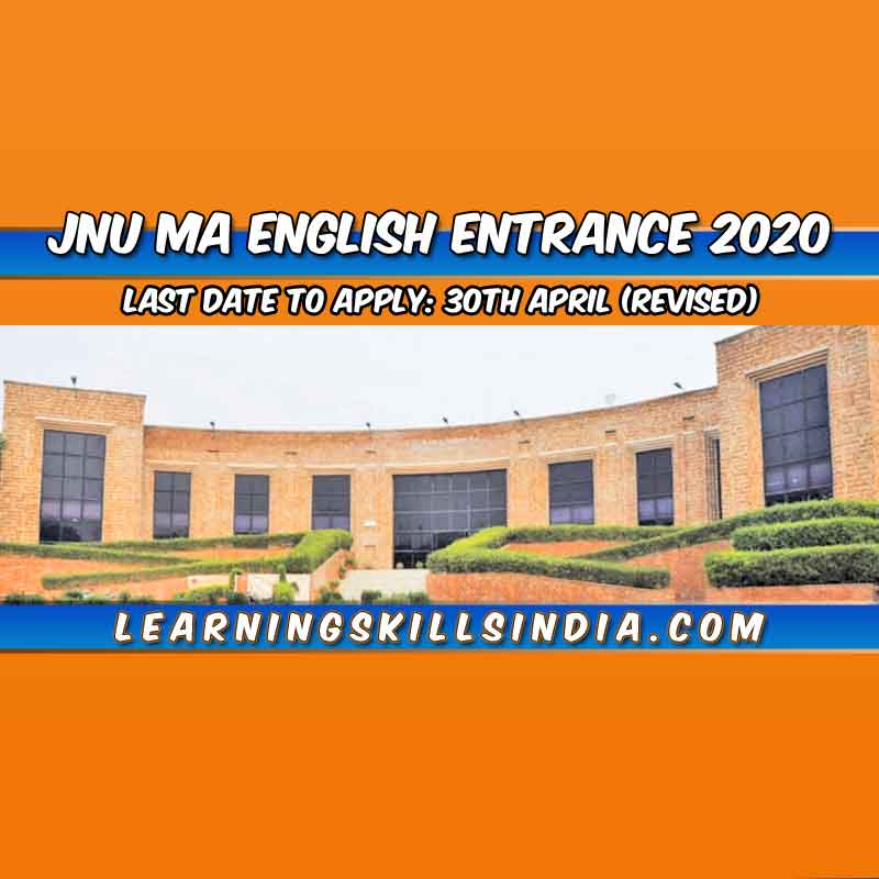 JNU MA English Entrance 2020 – Registration Extended to 30th April 2020