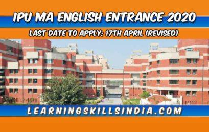 IP University MA English Entrance 2020 – Eligibility, Application & More