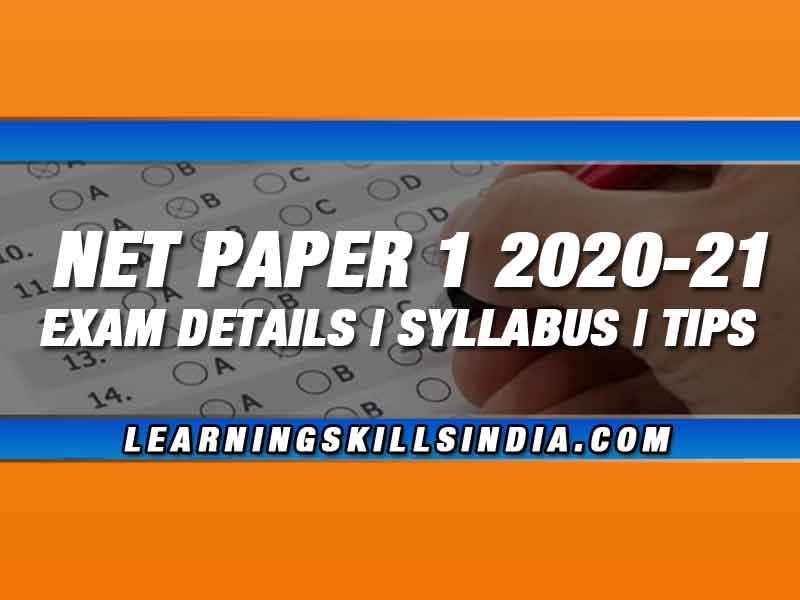 NTA UGC NET Paper 1 2020-21 – Exams, Syllabus & Preparation Tips
