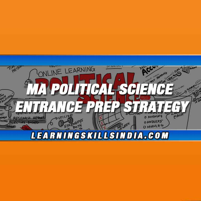 How to Prepare for MA Political Science Entrance exam?