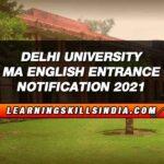 DU MA English Entrance 2021 – Eligibility, Dates, Syllabus & More